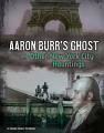 Aaron Burr's Ghost and Other New York City Hauntings (21)