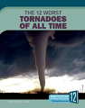 12 Worst Tornadoes of All Time, The (19)