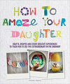 How to Amaze Your Daughter (15)