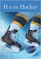 H is for Hockey (21) Board Book