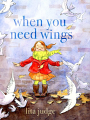 When You Need Wings (20)