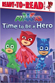 PJ Masks: Time to be a Hero (16) Level 1