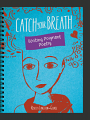 Catch Your Breath: Writing Poignant Poetry (16)
