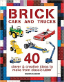 Brick Cars and Trucks: 40 Clever & Creative Ideas to Make from Classic LEGO (16)
